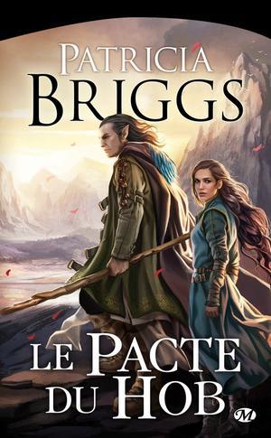 BRIGGS Patricia, Le pacte du Hob