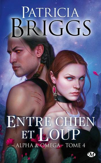BRIGGS Patricia, Alpha & oméga, tome 4 : Entre chien et loup