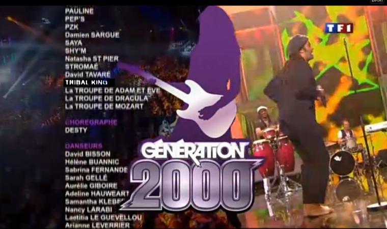 Les Tribal King a GENERATION 2000 sur le Générique de Fin