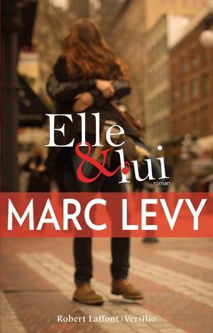 Elle & Lui [Marc Lévy]