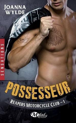 Reapers Motorcycle Club : Possesseur [Joanna Wylde]