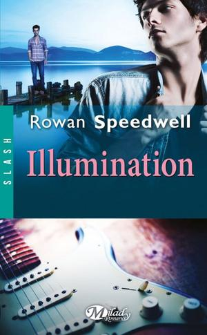 Illumination [Rowan Speedwell]