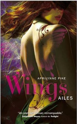Wings : Ailes, Tome 1 [Aprilynne Pike]
