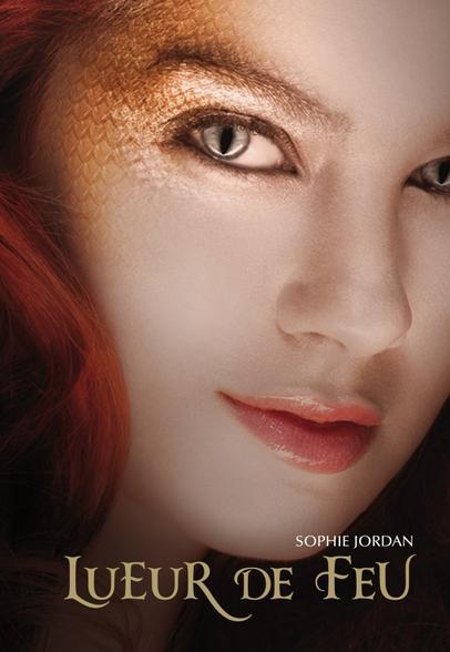 Lueur de Feu / Firelight [Sophie Jordan]