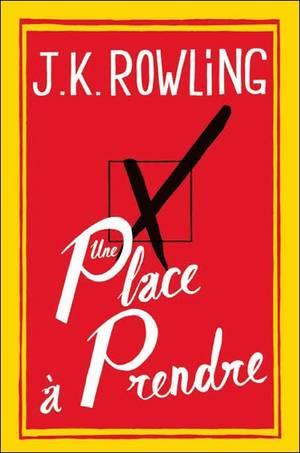 Une Place à Prendre [J.K Rowling]