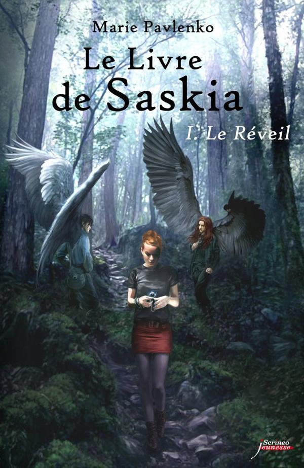 Le Livre de Saskia : Le Réveil [Marie Pavlenko]