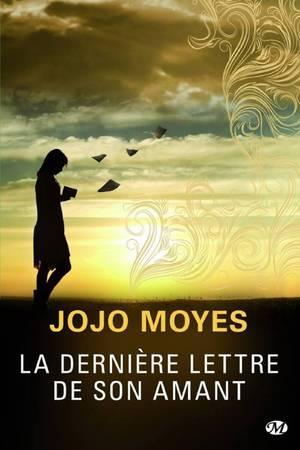 La dernière lettre de son amant [Jojo Moyes]