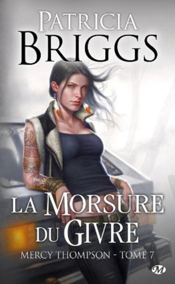 Mercy Thompson : La Morsure de Givre [Patricia Briggs]