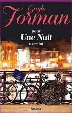 Pour une nuit avec toi [Gayle Forman]