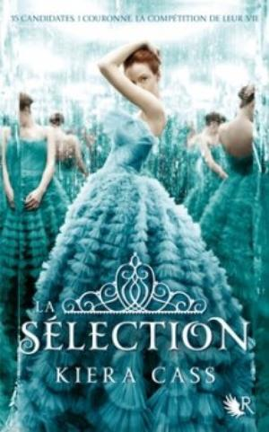 La Sélection [Kiera Cass]