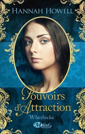 Wherlocke : Pouvoirs d'Attraction [Hannah Howell]