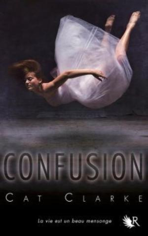 Confusion [Cat Clarke]