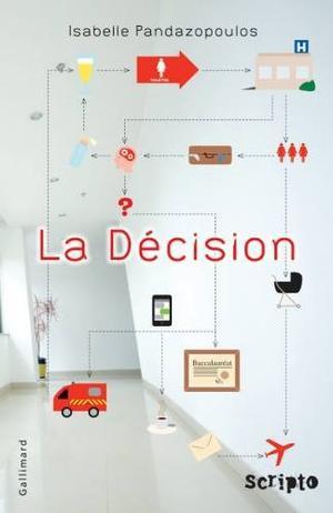 La décision [Isabelle Pandazopoulos]