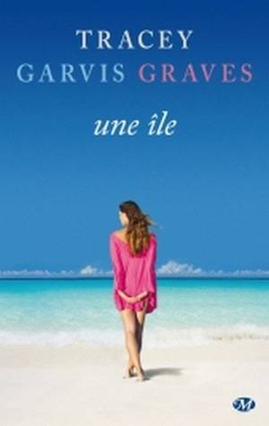 Une île [Tracey Garvis Graves]