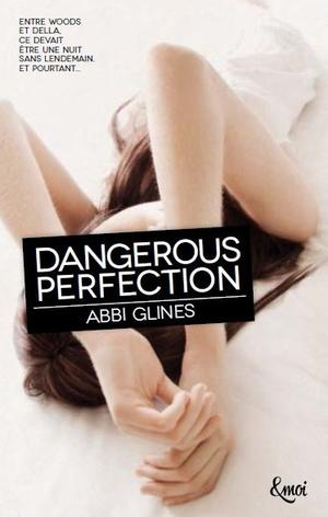 Rosemary Beach : Dangerous perfection - Abbi glines