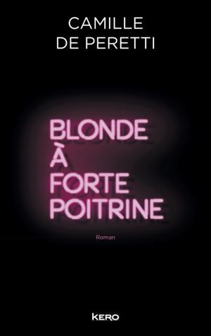 Blonde à forte poitrine - Camille de Peretti