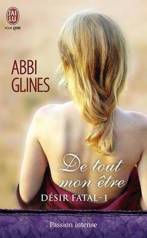 Désir Fatal T1 / T2 - Abbi Glines