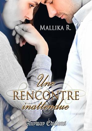 Une rencontre inattendue - Mallika R.