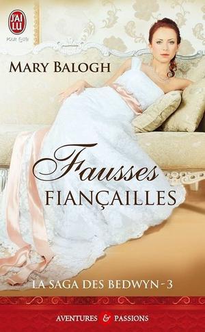La Saga des Beldwyn : Fausses Fiançailles - Mary Balogh