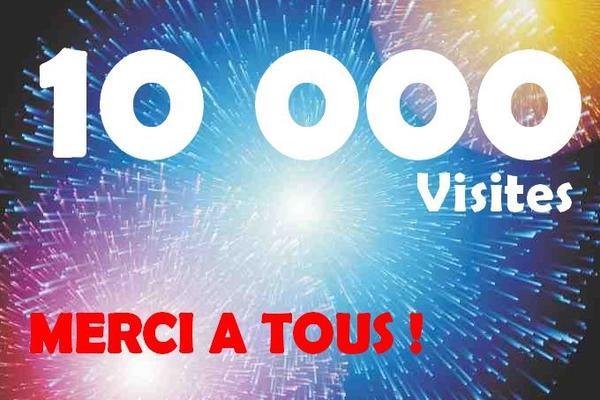 ! 10 000 Visites !