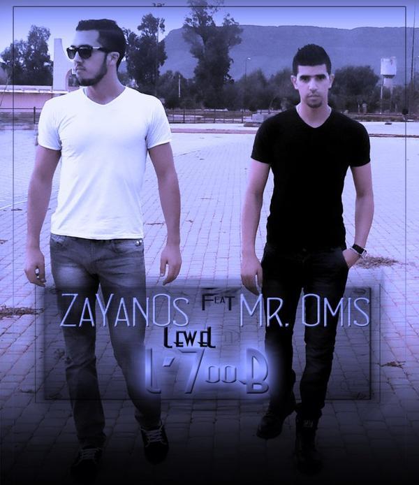 Zayanos Feat Mr Omis - L_7oOb (2012)