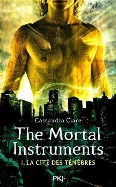 Chronique n°1: The Mortal Instruments Tome 1 -  La cité des Ténèbres
