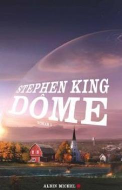 Dôme tome 1 et 2 de Stephen King  <3 Coup de coeur!!! <3