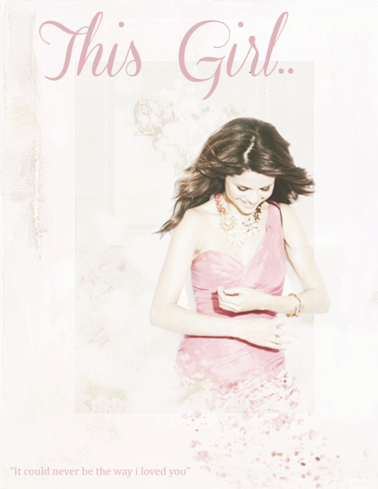 « This girl »
