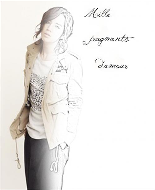 Mille fragments d'amour - Chapitre 17