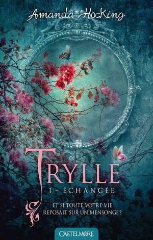 @CastelmoreFR Trylle #1-Échangée d' Amanda Hocking à paraître le 19 mars
