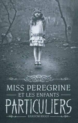Mon avis sur Miss Peregrine et les enfants  particuliers de Ransom Riggs @BayardEditionsJ / @blogfaismoipeur
