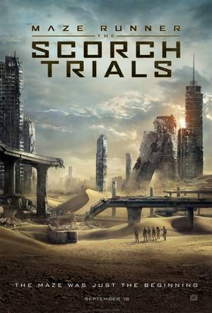 #NEWS #MazeRunner The Scorch Trials (Le Labyrinthe 2) BA VF et poster teaser