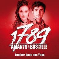 1789, Les Amants De La Bastille / Tomber Dans Ses yeux ~ 1789, Les Amants De La Bastille (Louis Delort & Camille Lou) (2012)