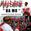 Maldone MSAY_ Ba mo (Gangstating Riddim)