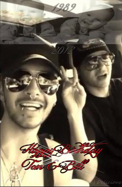 Happy Birthday Tom and Bill ♥