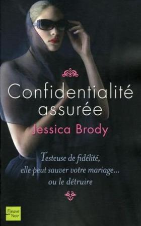 Confidentialité assurée - Jessica Brody