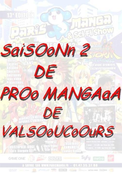 LE RETOUR DE PRO MANGA  SAISON  2