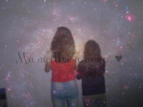 ma meilleure amie!♥
