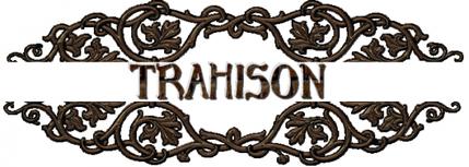 La Trilogie Du Dernier Sourire - Tome I : Trahison