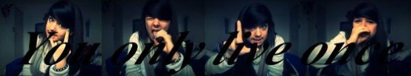 YOLO.♥♥