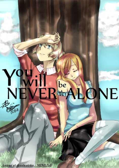 ☆ You will NEVER be ALONE ☆