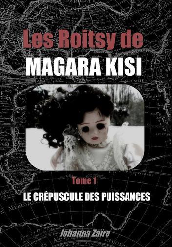 Critique expresse HS : Les Roitsy de Magara Kisi (premier tome, auto-édition)