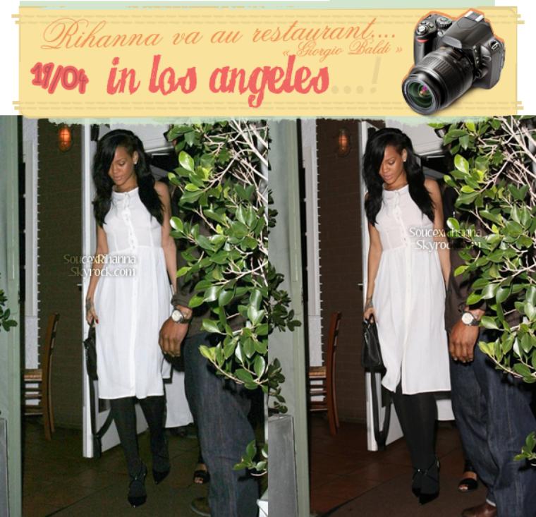 Rihanna au restaurant « Giorgio Baldi » puis se rend au club « Roxbury » !