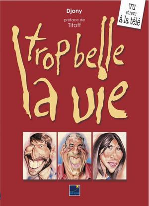 Le dessinateur de Rouen, Djony, croque Plus belle la vie