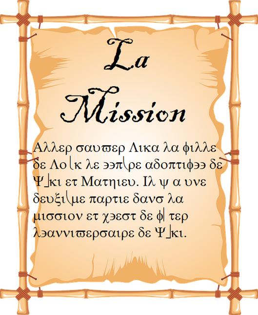 Fiction 1 - Chapitre 5: La mission