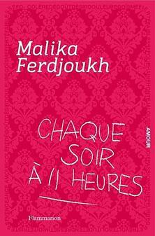Chaque soir à 11 heyre de Malike Ferdjoukh
