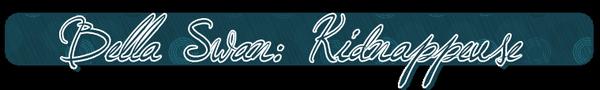 ♦ Bella Swan: KidnappeuseClassement de La clientèle ★★★★★★ Hors D'oeuvre Macchiato
