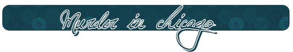 ♦  Murder in chicagoClassement de La clientèle ★★★★★★ Hors D'oeuvre Macchiato