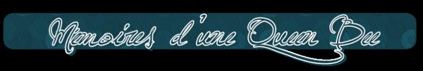 ♦  Mémoires d'une Queen BeeClassement de La clientèle ★★★★★★ Hors D'oeuvre Macchiato