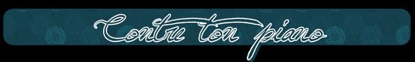 ♦  Contre ton pianoClassement de La clientèle ★★★★★★ Hors D'oeuvre Macchiato